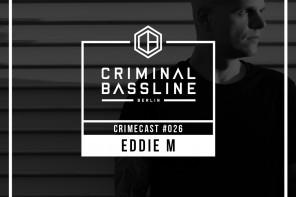 MIX: EDDIE M | CRIMECAST #026