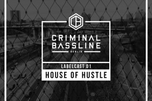 LABELCAST 01: HOUSE OF HUSTLE