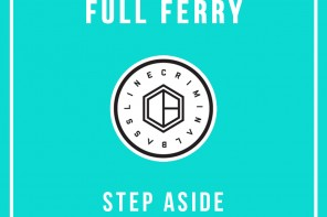 Download: Full Ferry – Step Aside (Original Mix)