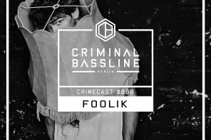 MIX: FOOLIK | CRIMECAST #038