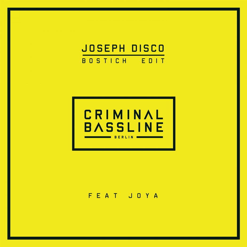 Joseph Disco - Bostich Edit