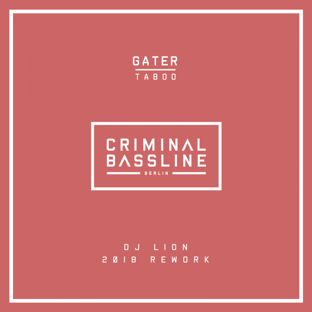 Gater - Taboo (DJ Lion 2018 Rework)