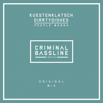 Kuestenklatsch & DirrtyDishes - People Wanna (Artwork)