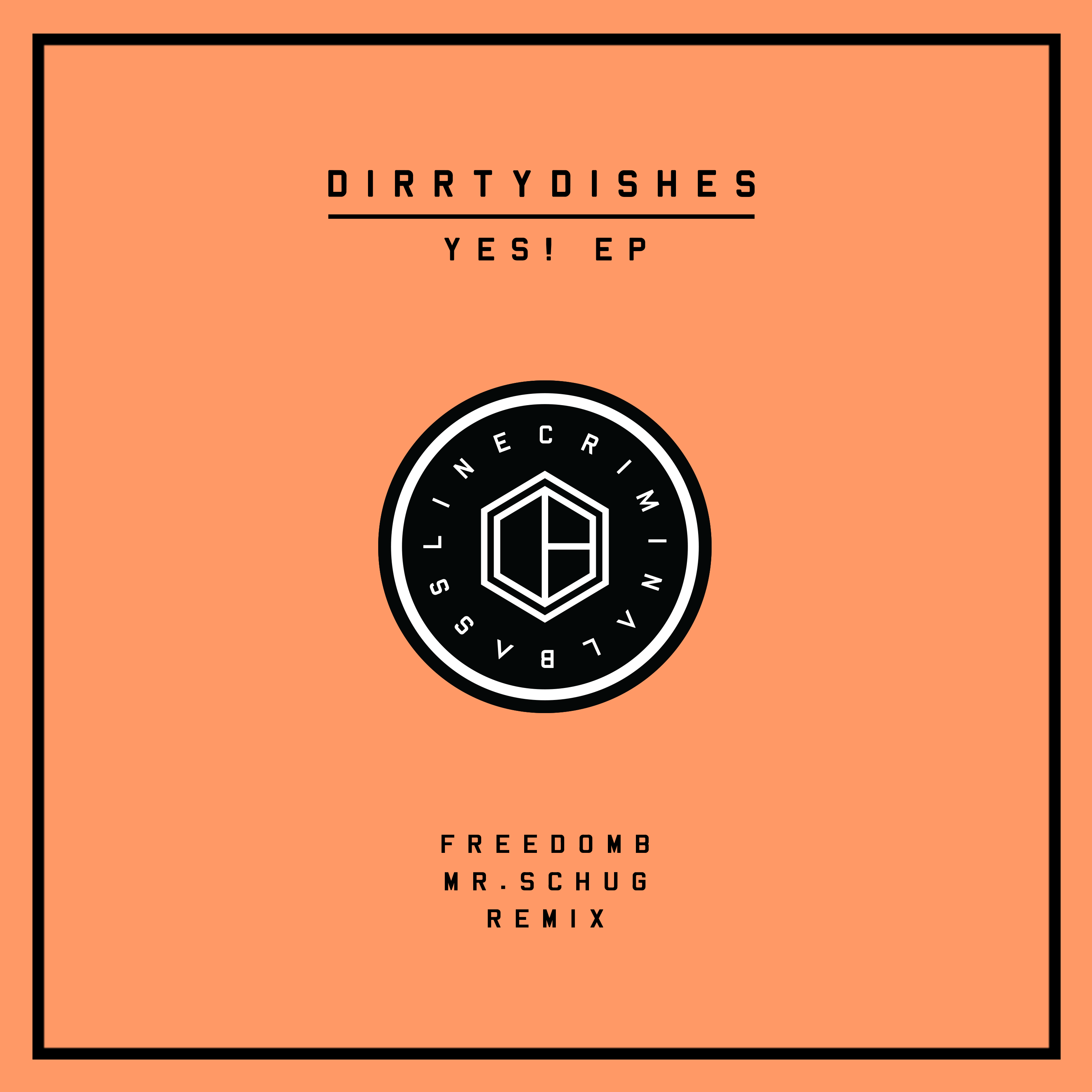 RELEASE: DirrtyDishes | YES! EP