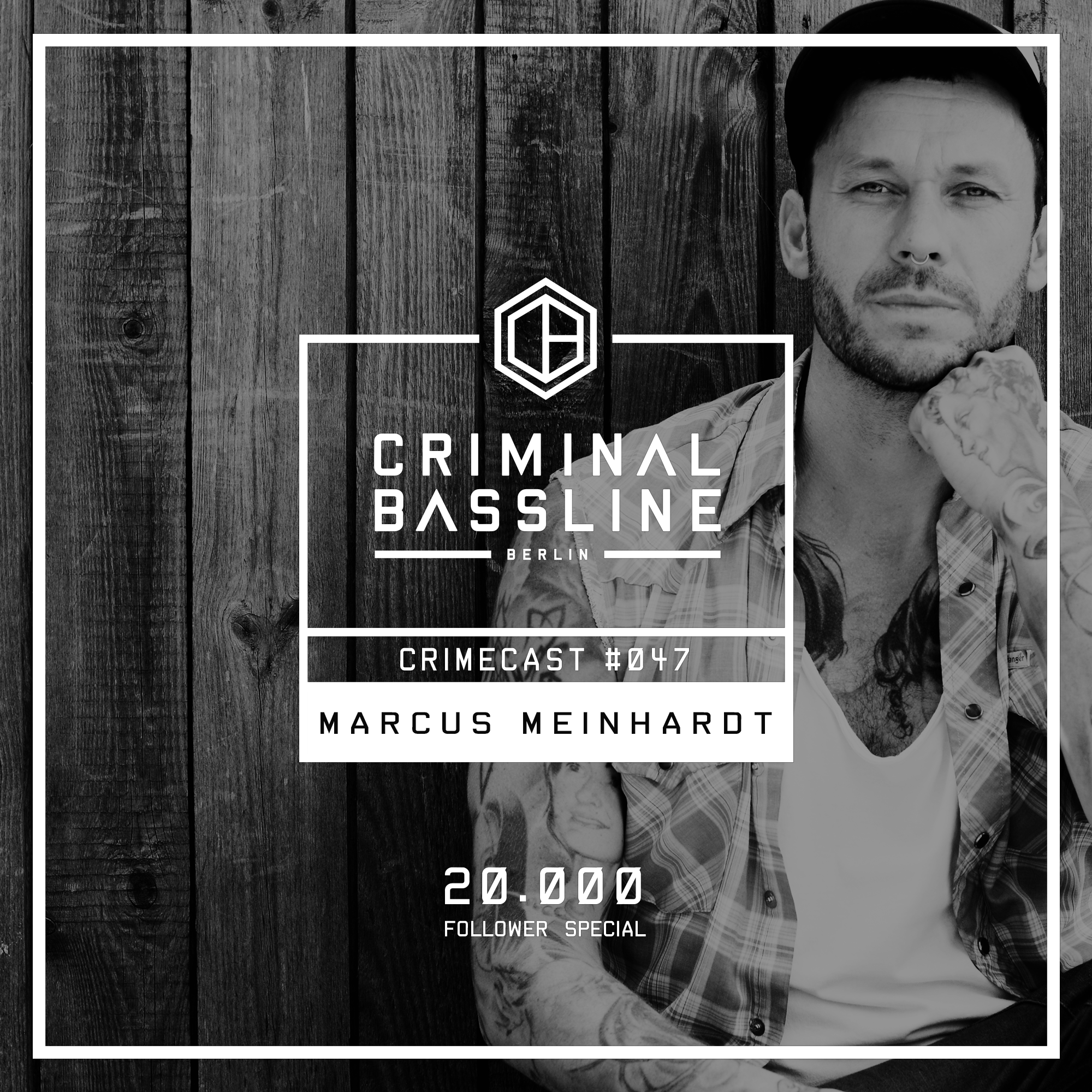 MIX: MARCUS MEINHARDT | CRIMECAST #047 | 20.000 Follower Special