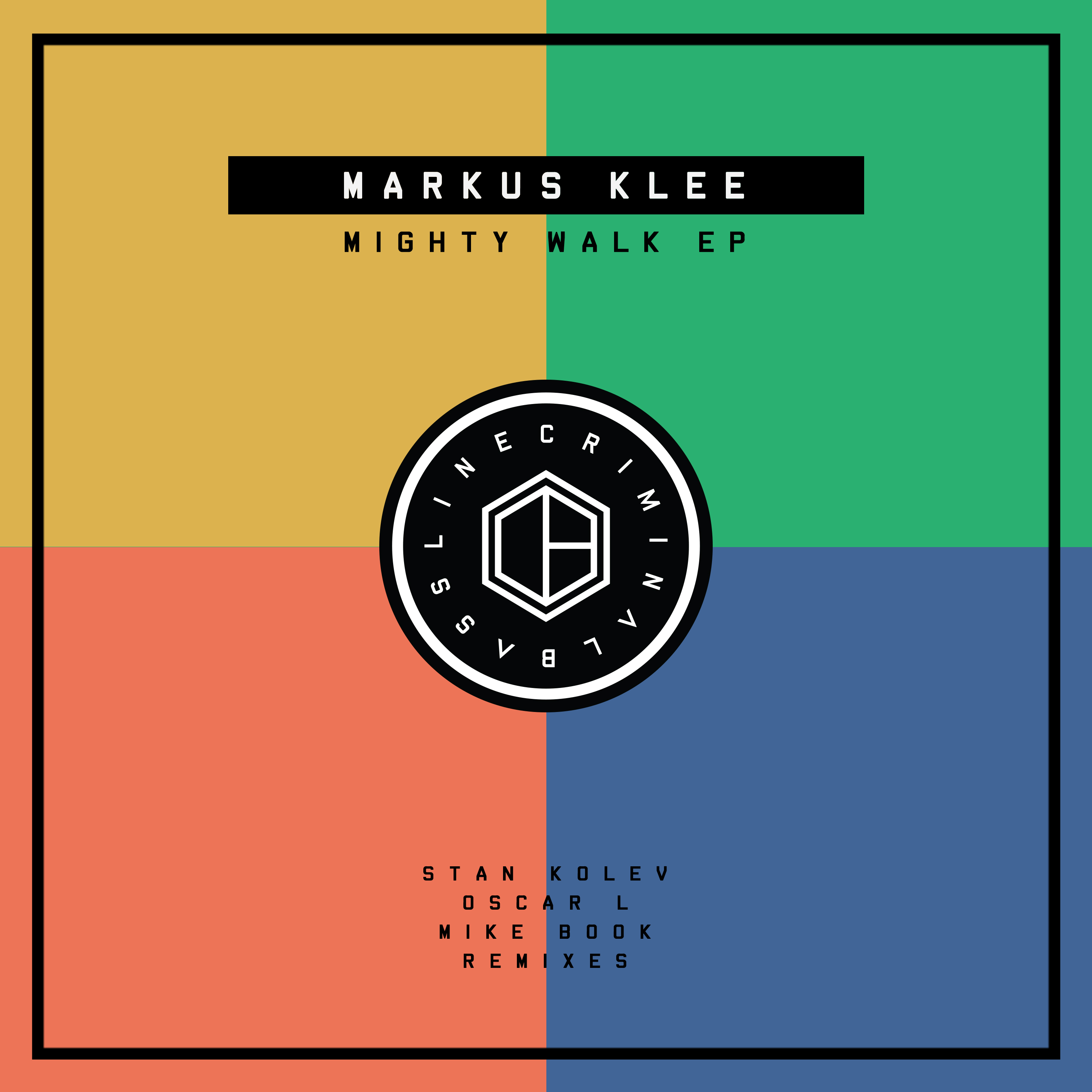 RELEASE: Markus Klee – Mighty Walk EP